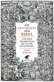 Die Geschichte der Bibel (eBook, ePUB)