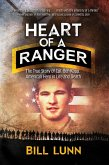 Heart of a Ranger: The True Story of Cpl. Ben Kopp, American Hero in Life and Death (eBook, ePUB)