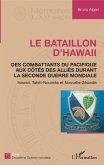 Le bataillon d'Hawaii