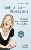 Gehirn an - Stress aus (eBook, ePUB)