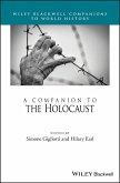 A Companion to the Holocaust (eBook, ePUB)
