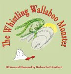 The Whistling Wallaboo Monster