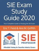 SIE Exam Study Guide 2020: Your Complete Guide to Passing the SIE Exam