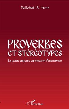 Proverbes et stéréotypes - Yiltiz, Palizhati S.