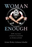 Woman Enough: How a Boy Became a Woman and Changed the World of Sport