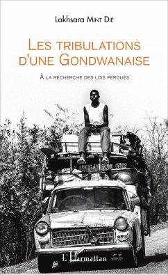 Les tribulations d'une Gondwanaise - Mint Dié, Lakhsara