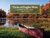 Views of Eagles Mere: A Timeless Mountain Village