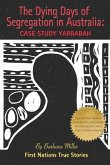The Dying Days of Segregation in Australia: Case Study Yarrabah