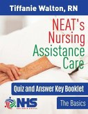 NEAT's Nursing Assistance Care: The Basics