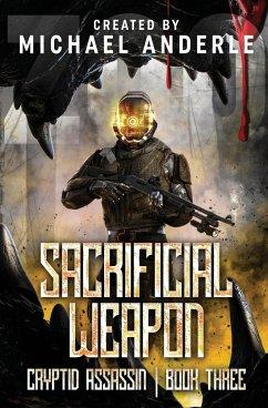 Sacrificial Weapon - Anderle, Michael