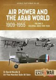 Air Power and the Arab World, 1909-1955