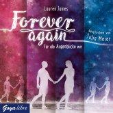 Forever again. Für alle Augenblicke wir (MP3-Download)