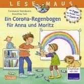 LESEMAUS 185: Ein Corona Regenbogen für Anna und Moritz - Mit Tipps für Kinder rund um Covid-19 (eBook, ePUB)