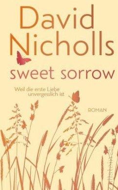 Sweet Sorrow (Rote Edition) (Mängelexemplar) - Nicholls, David