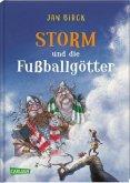 Storm und die Fußballgötter / Storm oder die Erfindung des Fußballs Bd.2 (Mängelexemplar)