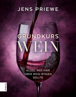 Grundkurs Wein (Mängelexemplar) - Priewe, Jens