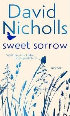 Sweet Sorrow (Blaue Edition) (Mängelexemplar) - Nicholls, David