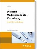 Die neue Medizinprodukte-Verordnung