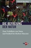 Die Befreiung der Natur