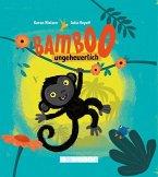 Bamboo, ungeheuerlich