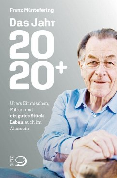Das Jahr 2020+ - Müntefering, Franz
