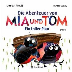Die Abenteuer von Mia und Tom