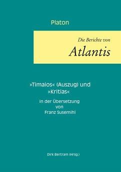Die Berichte von Atlantis