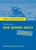 Der Sonne nach von Gabriele Clima. Königs Erläuterungen Spezial (eBook, PDF)