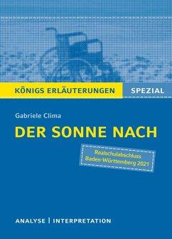 Der Sonne nach von Gabriele Clima. Königs Erläuterungen Spezial (eBook, PDF) - Clima, Gabriele