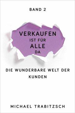 Die wunderbare Welt der Kunden (eBook, ePUB) - Trabitzsch, Michael
