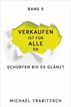 Schürfen bis es glänzt (eBook, ePUB) - Trabitzsch, Michael