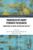 Transdisciplinary Feminist Research (eBook, PDF)