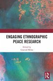 Engaging Ethnographic Peace Research (eBook, ePUB)