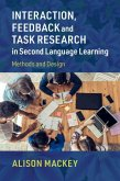 Interaction, Feedback and Task Research in Second Language Learning: Methods and Design