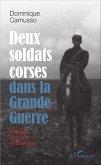 Deux soldats corses dans la Grande guerre