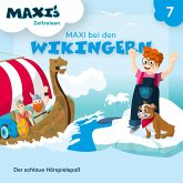 Maxi's Zeitreisen, Folge 7: Maxi bei den Wikingern (MP3-Download)