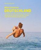 Wild Swimming Deutschland (eBook, ePUB)