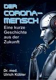 Der Corona-Mensch (eBook, ePUB)