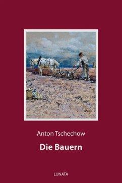 Die Bauern (eBook, ePUB) - Tschechow, Anton