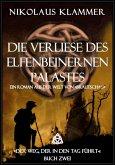 Die Verliese des Elfenbeinernen Palastes (eBook, ePUB)