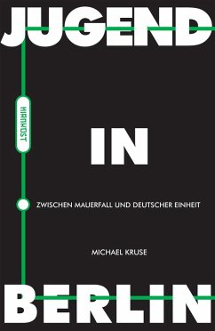 Jugend in Berlin (eBook, ePUB) - Kruse, Michael
