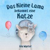Das Kleine Lama Bekommt eine Katze (Die Abenteuer des kleinen Lamas, #2) (eBook, ePUB)