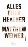 Alles über Heather (Mängelexemplar)