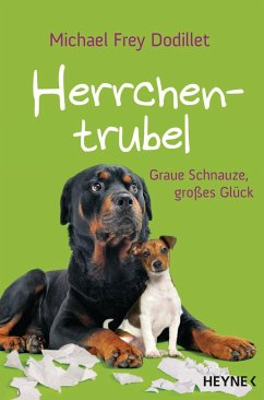 Herrchentrubel (Mängelexemplar) - Frey Dodillet, Michael