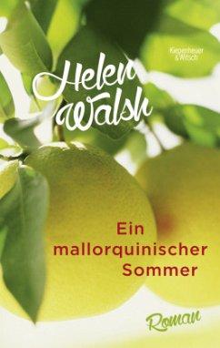 Ein mallorquinischer Sommer (Mängelexemplar) - Walsh, Helen