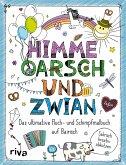 FUCK - Himme, Oarsch und Zwian