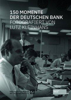 150 Momente der Deutschen Bank