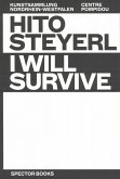 Hito Steyerl: I Will Survive