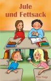 Jule und Fettsack (eBook, ePUB)