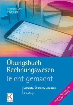 Übungsbuch Rechnungswesen - leicht gemacht - Kudert, Stephan; Sorg, Peter